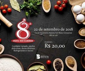8ª Festa dos Sabores @ Espaço Alternativo da Igreja Batista Memorial de Campo Grande | Mato Grosso do Sul | Brasil