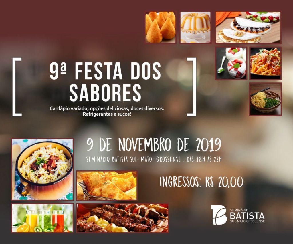 Festa dos Sabores @ Seminário Batista Sul-Mato-Grossense