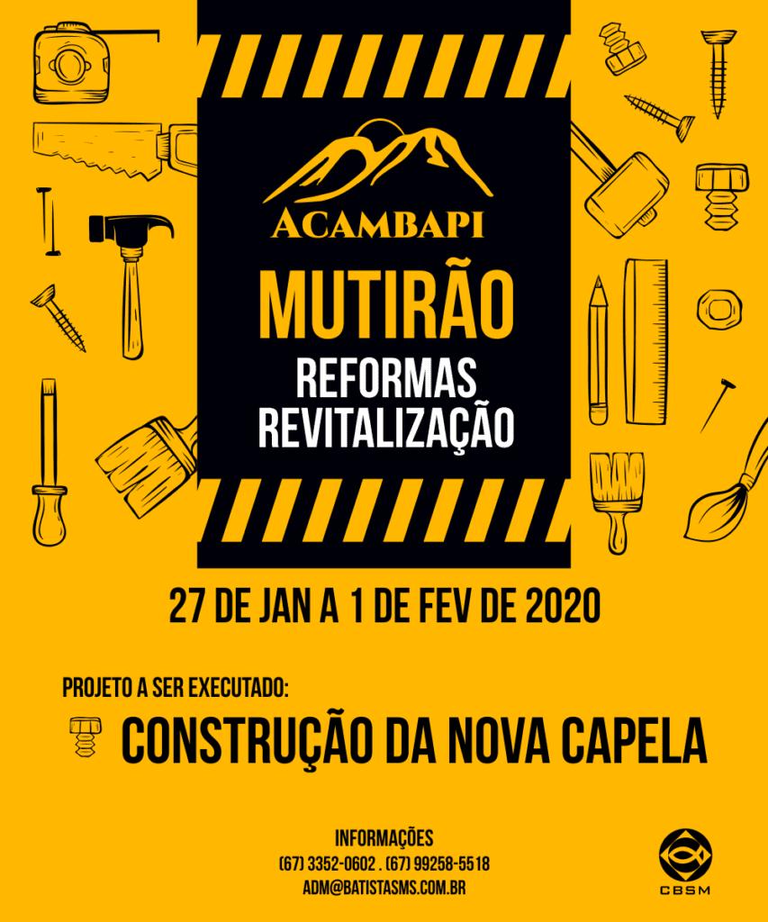 Mutirão Acambapi - Nova Capela @ Acampamento Batista em Piraputanga